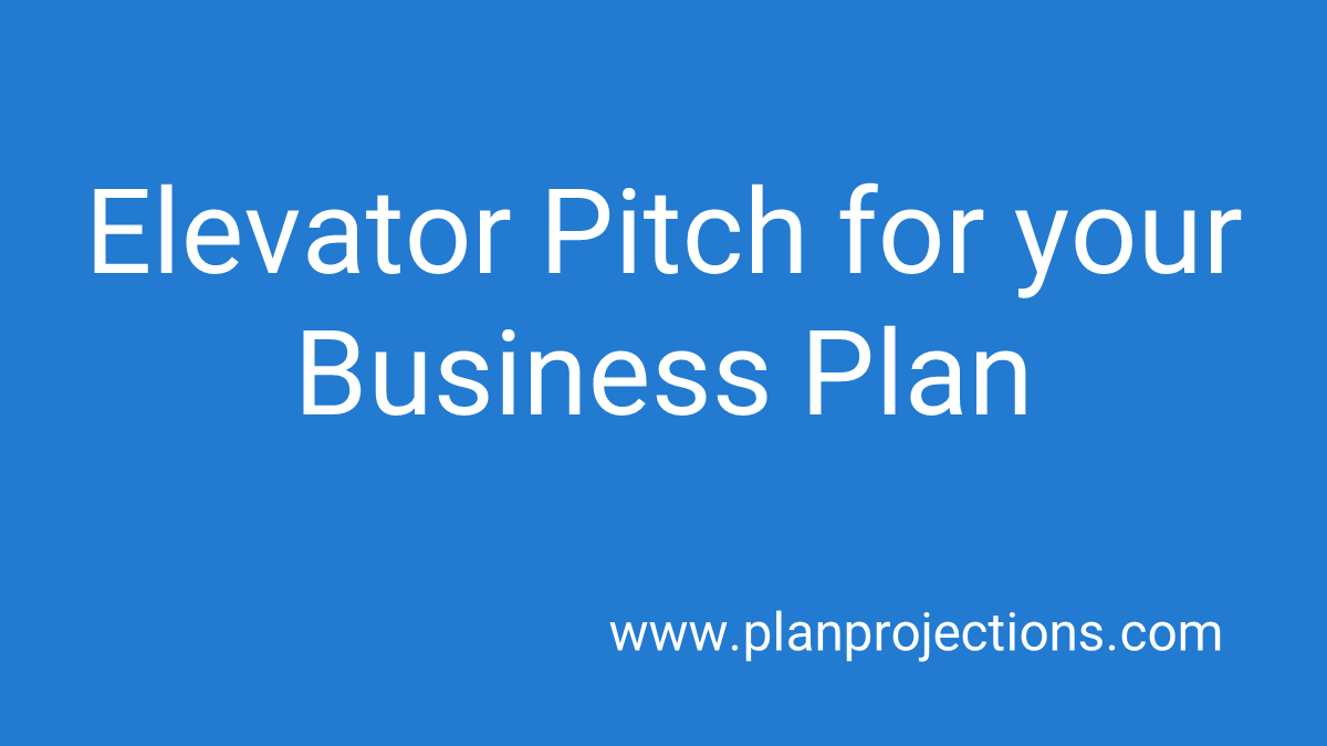 elevator pitch for your business plan