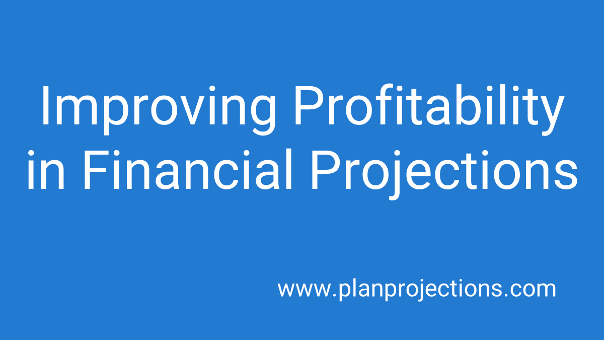 improving profitability in financial projections
