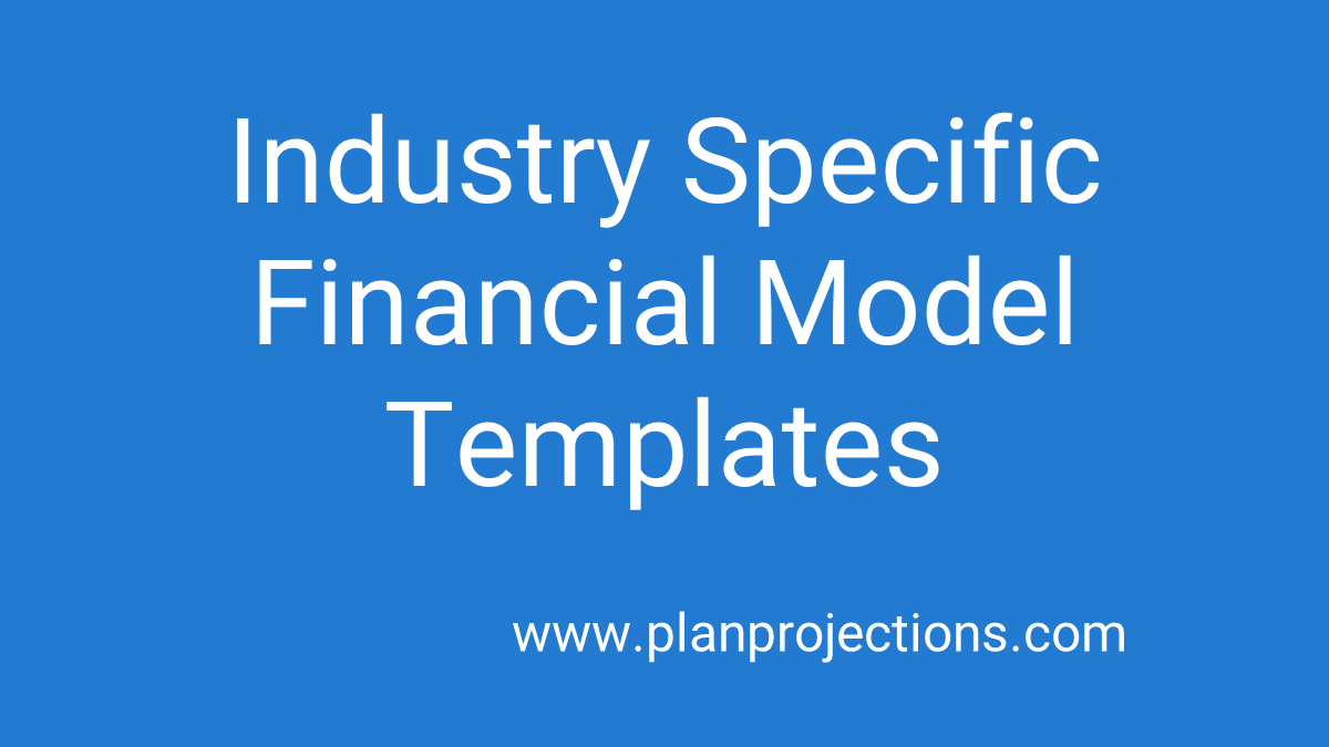 industry specific financial model templates