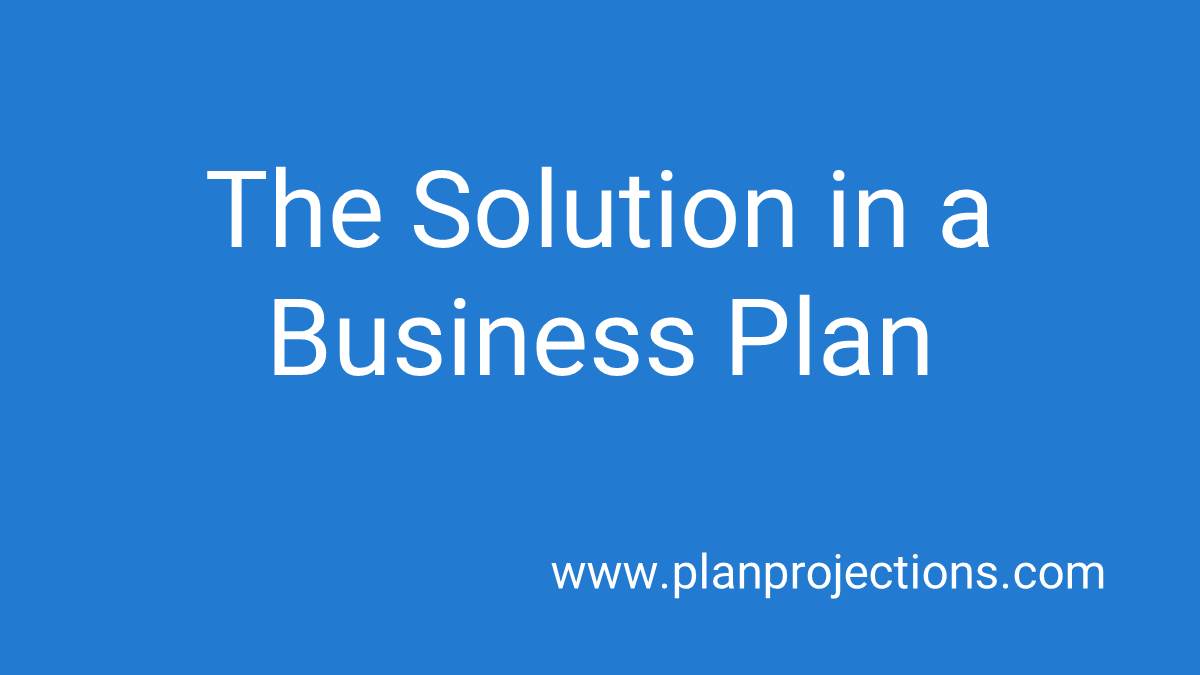 the solution in a business plan